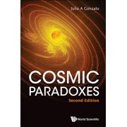 Cosmic Paradoxes (Second Edition)