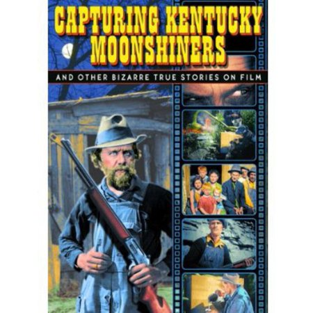 Capturing Kentucky Moonshiners and Other Bizarre True Stories on Film (DVD)](Halloween Films On Netflix)