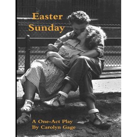 Easter Sunday: A One - Act Play - eBook