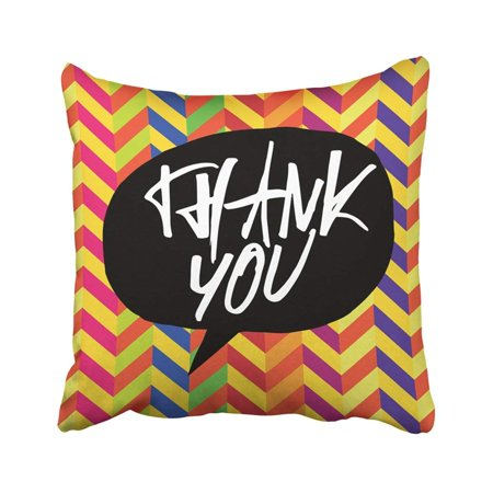 BOSDECO Fun Thank You Message Lettering On Colorful Chevron Pattern In Black Speech Bubble Drawn Pillowcase Throw Pillow Cover 18x18 inches - image 1 de 1