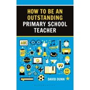 HOW TO BE AN OUTSTANDING PRIM/SCH TEACHR