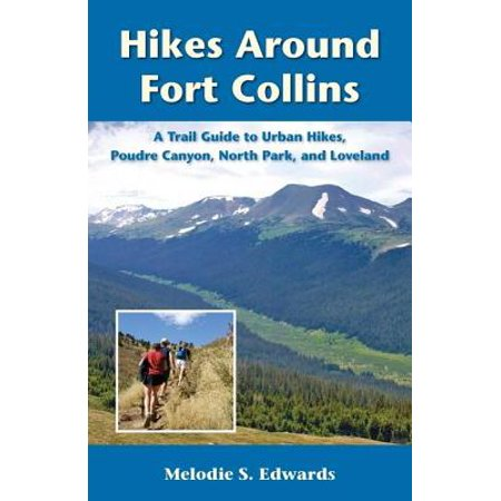 Hikes Around Fort Collins - eBook - Party America Fort Collins