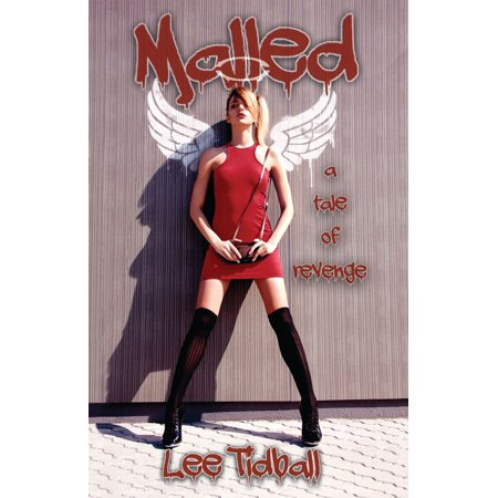 Malled: A Tale of Revenge - eBook (Lee Mall)