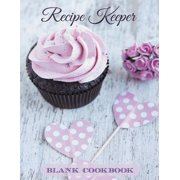 Recipe Keeper : Blank Cookbook
