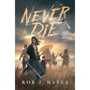 Never Die (Paperback)