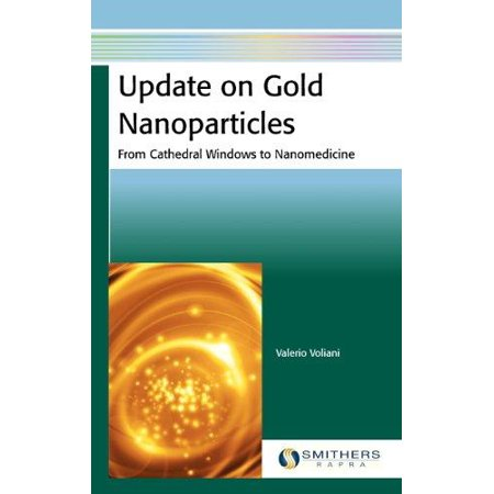 Update On Gold Nanoparticles
