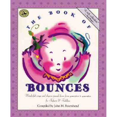 The Book of Bounces : Wonderful Songs and Rhymes Passed Down from Generation to Generation for Infants & - Halloween Songs And Rhymes For Toddlers