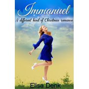 Immanuel: A different kind of Christmas romance - eBook