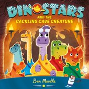 Dinostars and the Cackling Cave Creature - eBook