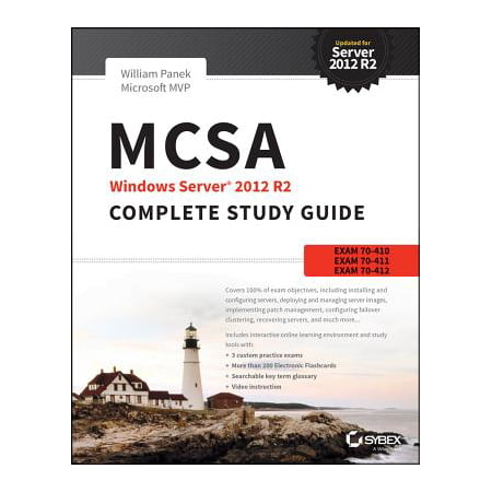 McSa Windows Server 2012 R2 Complete Study Guide : Exams 70-410, 70-411, 70-412, and (Best Antivirus For Server 2019 R2)