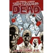 The Walking Dead: Days Gone Bye (Volume 1) (Paperback)