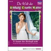 Die Welt der Hedwig Courths-Mahler 466 - Liebesroman - eBook