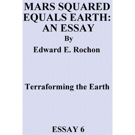 Mars Squared Equals Earth: An Essay - eBook