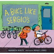 A Bike Like Sergio's (Hardcover)