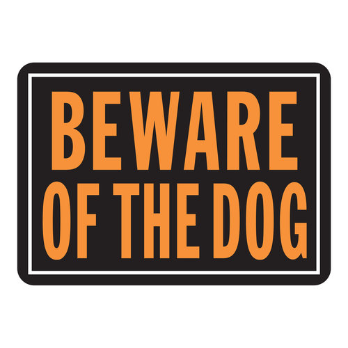 10X14 BEWARE OF DOG SIGN