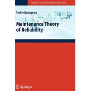 Maintenance Theory of Reliability