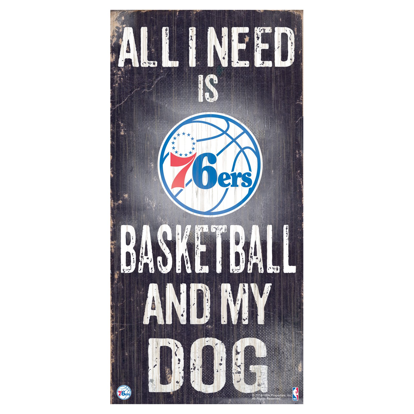Fan Creations NBA All I Need Is Football And My Dog Sign