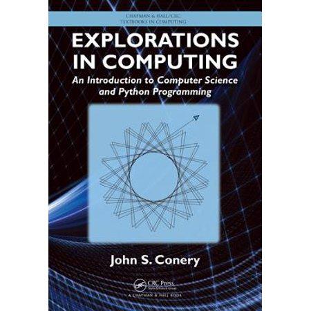 Explorations In Computing An Introduction To Computer Science And