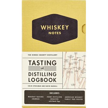 The Kings County Distillery: Whiskey Notes : Tasting and Distilling (Scotch Whisky Distilleries)