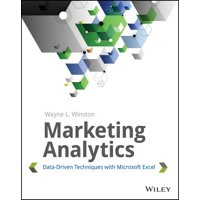 Marketing Analytics : Data-Driven Techniques with Microsoft Excel