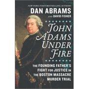 John Adams Under Fire - eBook