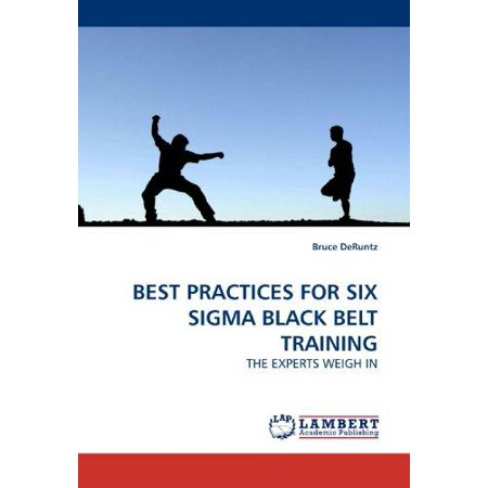 Best Practices for Six SIGMA Black Belt Training