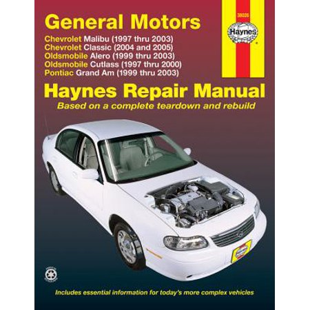General Motors : Chevrolet Malibu (1997 Thru 2003) Chevrolet Classic (2004 and 2005) Oldsmobile Alero (1999 Thru 2003) Oldsmobile Cutlass (1997-2000) Pontiac Grand Am (1999 Thru 2003)