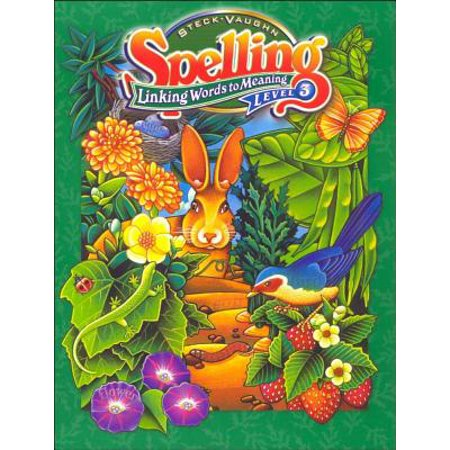 Edition Link - Steck-Vaughn Spelling : Student Edition Level 3 Linking Words to Meaning