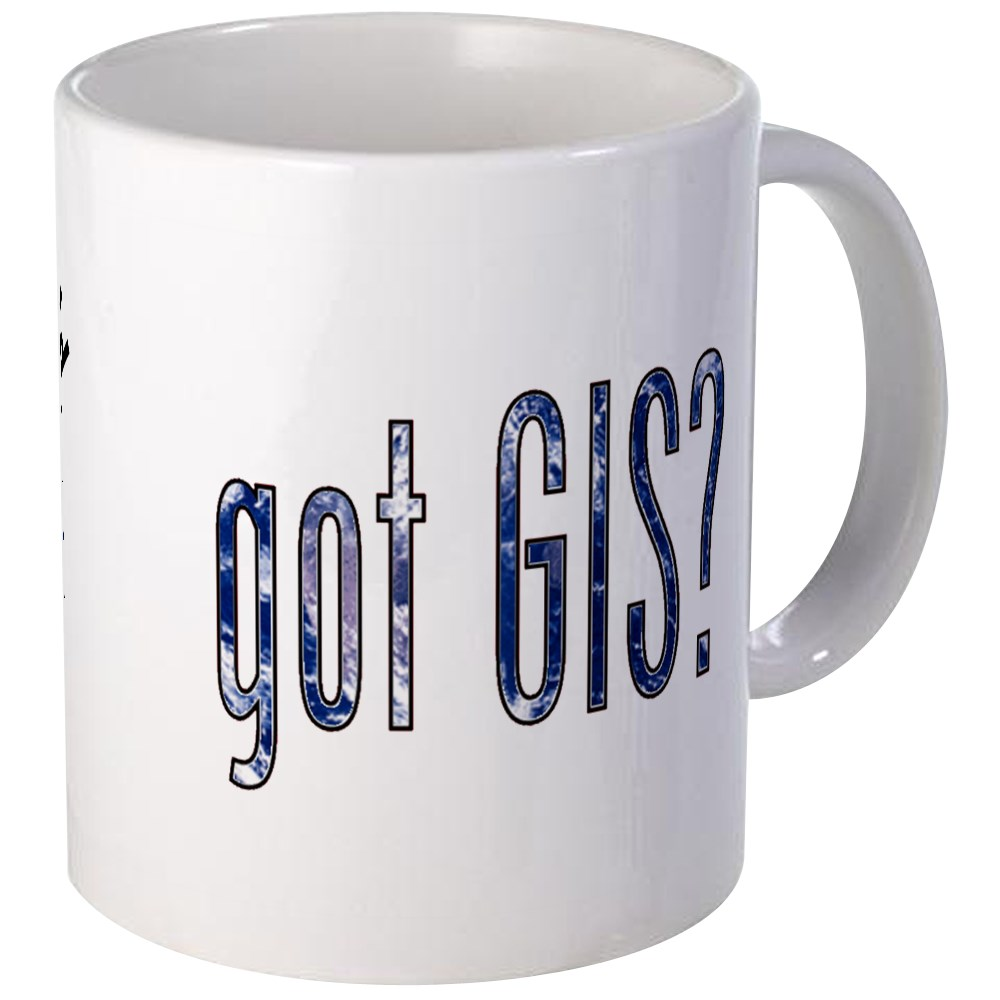CafePress - It's A Big World/Got GIS? Mug - Unique Coffee ...
