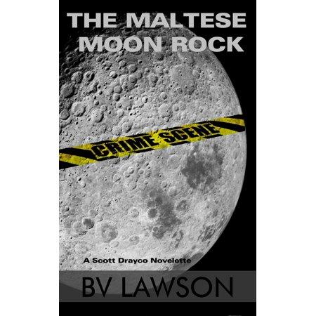 The Maltese Moon Rock - eBook