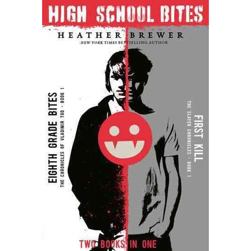 High School Bites: Eighth Grade Bites / First Kill