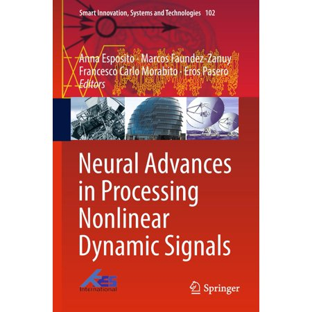 Neural Advances in Processing Nonlinear Dynamic Signals - eBook