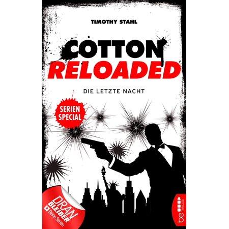 Cotton Reloaded: Die letzte Nacht - eBook