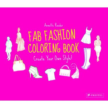 fab fashion coloring book create your own style