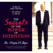 The Secrets of Power of Intention (Audiobook)