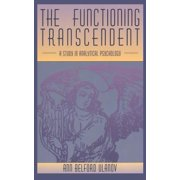 The Functioning Transcendent : A Study in Analytical Psychology