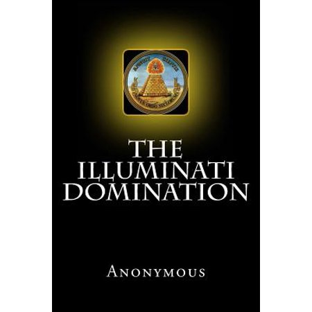 The Illuminati Domination