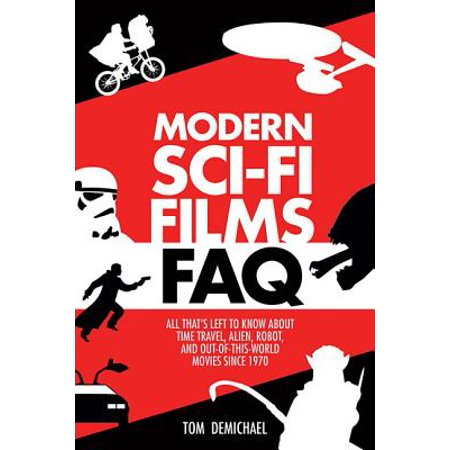 Modern Sci-Fi Films FAQ : All That's Left to Know about Time Travel, Alien, Robot, and Out of This World Movies Since 1970 - Hairstyles In 1970
