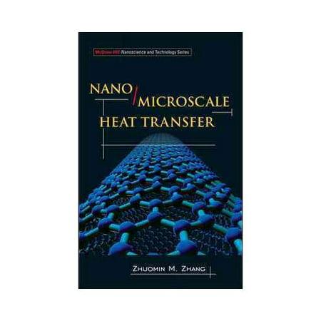 Nano Microscale Heat Transfer