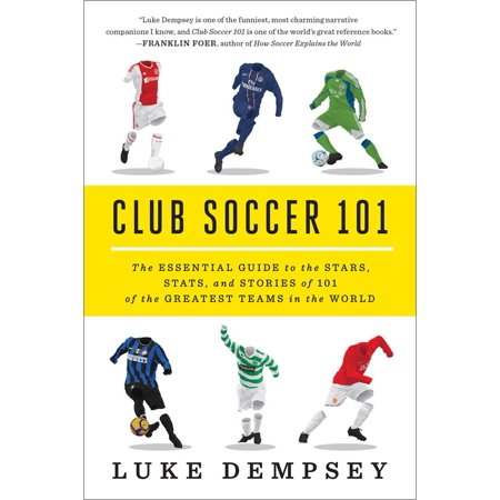Club Soccer 101 : The Essential Guide to the Stars, Stats, and Stories of 101 of the Greatest Teams in the - Red Star Soccer Club
