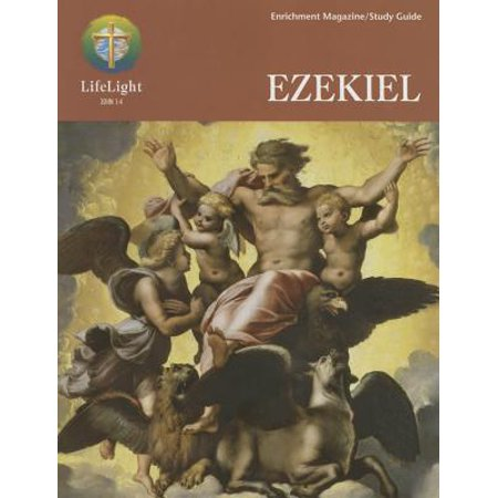 Lifelight : Ezekiel Study Guide
