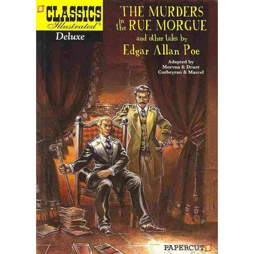 Classics Illustrated Deluxe 10: The Murders in the Rue Morgue, and Other Tales