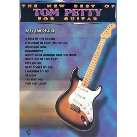 New Best Of Tom Petty For Guitar Easy Tab Deluxe Sheet Music