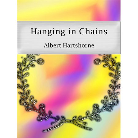 Albert Chain (Hanging in Chains - eBook )