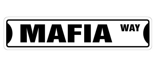 "MAFIA Street Sign mob boss godfather italian Capone  18/"" Wide Indoor//Outdoor"