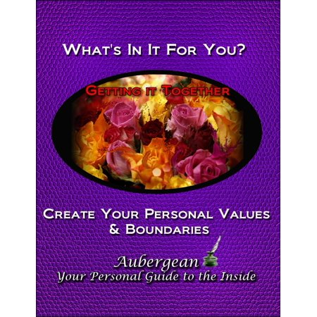 What's In It for You? Values and Personal Boundaries - eBook