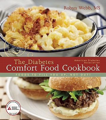 The Diabetes Comfort Food Cookbook (Paperback)