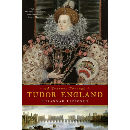 Journey Through Tudor England: Hampton Court Palace and the Tower of London to Stratford-upon-Avon and Thornbury Castle (Hardcover) Round Towers Castle