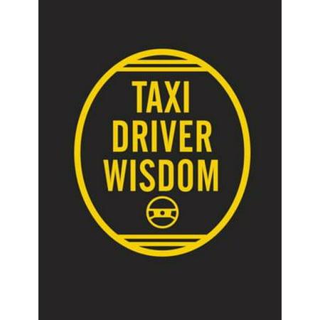 Taxi Driver Wisdom: 20th Anniversary Edition - eBook