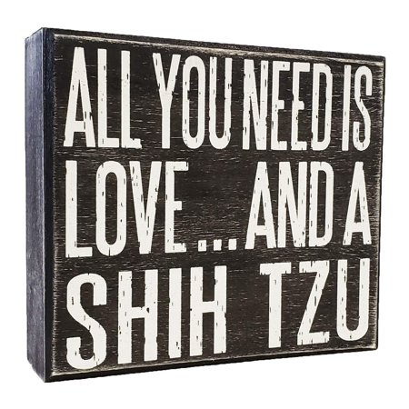 JennyGems All You Need is Love and a Shih Tzu - Wooden Distressed Box (Weathervane Trade Sign)